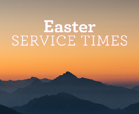 Easter Services Times