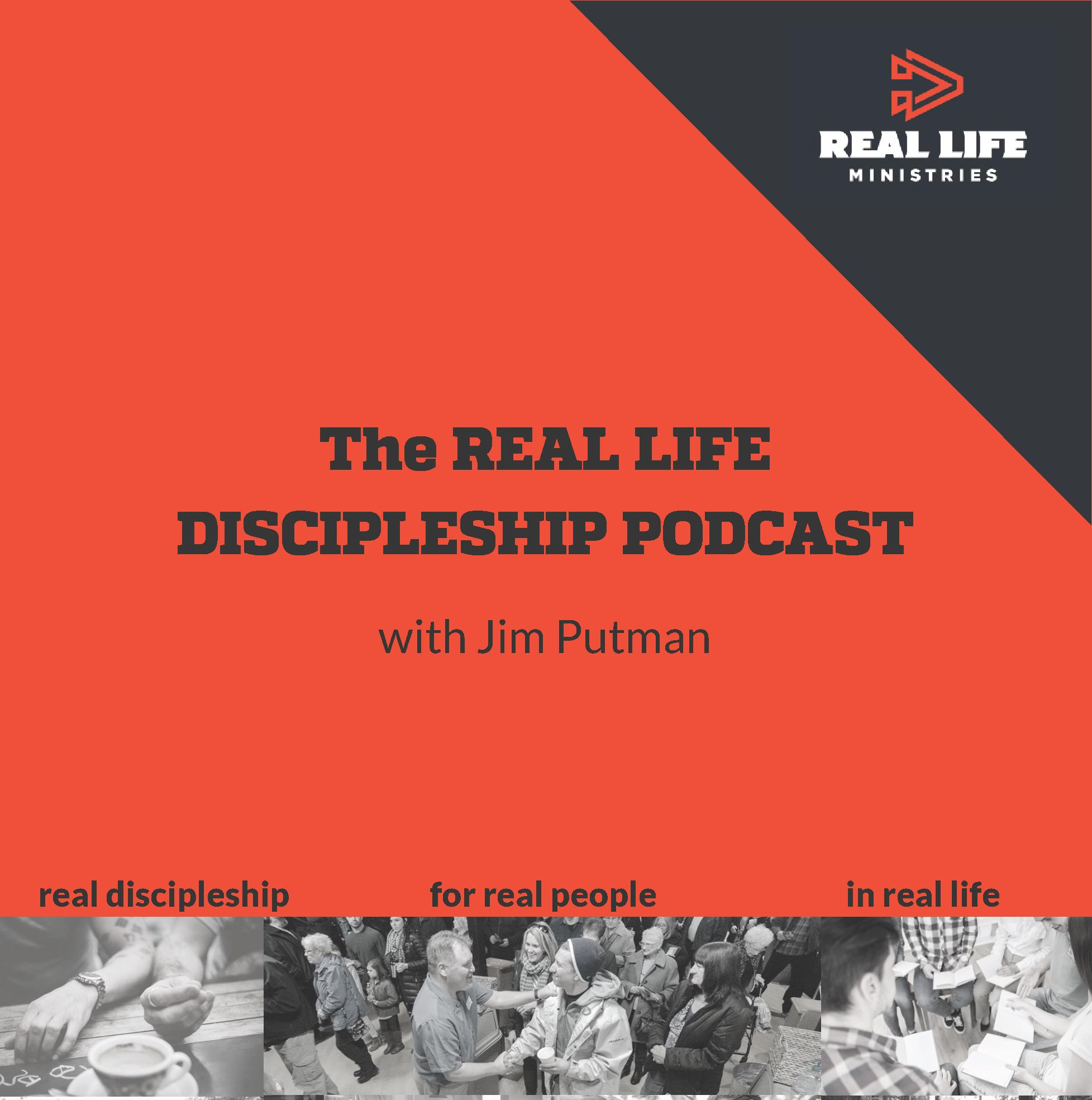 The REAL LIFE DISCIPLESHIP PODCAST.jpg