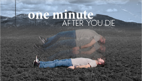 One Minute After You Die - Cd'A Campus